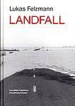 Lukas Felzmann: Landfall