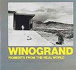 GARRY WINOGRAND: Figments from the Real World.