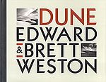 EDWARD and BRETT WESTON: Dune.