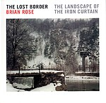 Brian Rose: The Lost Border