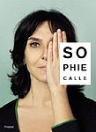 Sophie Calle: Did You See Me?