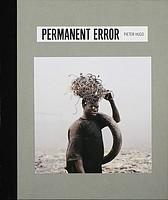 Pieter Hugo: Permanent Error