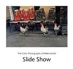 Helen Levitt: Slide Show