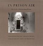 Thomas Roma: In Prison Air