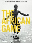 Andrew Dosunmu: The African Game