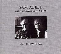 SAM ABELL: The Photographic Life - Signed.