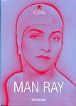 Man Ray                                           : Icons- Man Ray