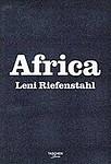 Leni Riefenstahl: Africa