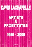David Lachapelle: Artists & Prostitutes