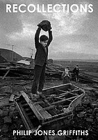 Philip Jones Griffiths: Recollections