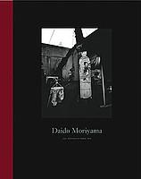 Daido Moriyama: Witness No. 2