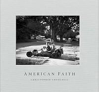 Christopher Churchill: American Faith