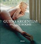 Guido Argentini: Private Rooms