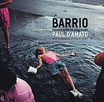 Paul D'Amato: Barrio