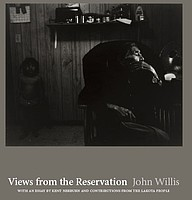 John Willis: <i>Views from the Reservation</i>