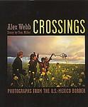Alex Webb: Crossings