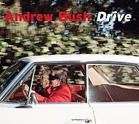 Andrew Bush: <em>Drive</em>