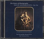 Daguerreotypes: Dawn of Photography