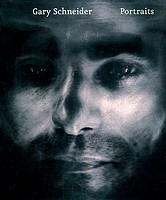 Gary Schneider: Gary Schneider: Portraits