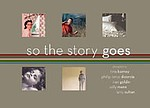 Katherine A. Bussard: So the Story Goes