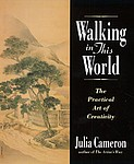 Julia Cameron: Walking in This World