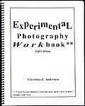 CHRISTINA ANDERSON: Experimental Photography Workbook.