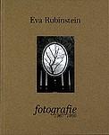 Eva Rubinstein: Fotografie 1967-1990 - Signed