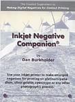 Dan Burkholder: Inkjet Negative Companion