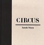 Sarah Moon: Circus