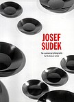 Josef Sudek: Josef Sudek: the Commercial Photography for Druzstevni prace