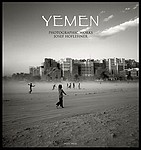 Josef Hoflehner: Yemen: Photographic Works