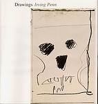 Irving Penn: Drawings Irving Penn