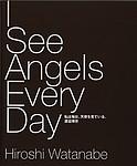 Hiroshi Watanabe: I See Angels Every Day