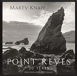 Marty Knapp: Point Reyes: 20 Years