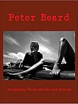 Peter Beard: Scrapbooks from Africa and Beyond (Book with DVD)