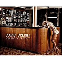 David Drebin: Love and Other Stories