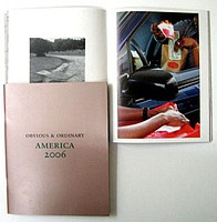 Gossage and Parr: Ordinary Obvious: America, 2006