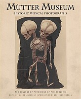 Medical: Mutter Museum Historic Medical Photographs