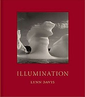 Lynn Davis: Illumination
