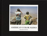 Edward Grazda: American Color Slides