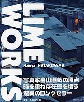 Naoya Hatakeyama: Lime Works