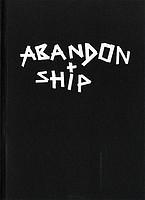 Dave Shubert: Abandon Ship