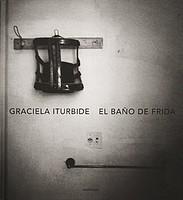 Graciela Iturbide: El Baño De Frida