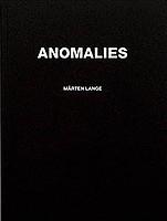Mårten Lange: Anomalies
