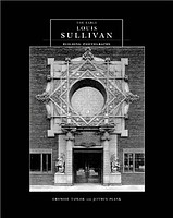 Jeffrey Plank: The Early Louis Sullivan Building Photographs