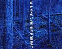 Morten Andersen: Blå Skog/Blue Forest