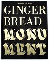 Klara Källström: Gingerbread Monument