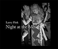 Larry Fink: Night at the Met