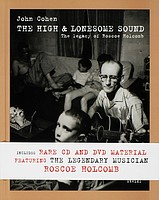 John Cohen: <em>The High and Lonesome Sound</em>