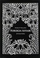 Margot Wallard & Jh Engström: Foreign Affair